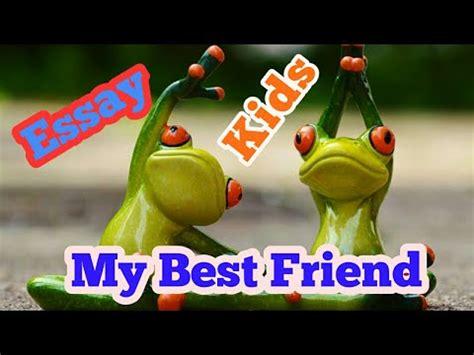 Best friend essay writing